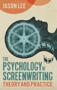 Psychology-of-Screenwriting-Jason-Lee200x312